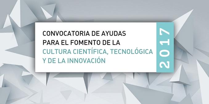Abre a convocatoria de FECYT: Axudas para o fomento da cultura científica, tecnolóxica e da innovación 2017